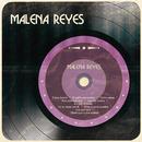 Malena Reyes/Malena Reyes