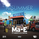 Ké Summer feat.Maggz,DJ Capital/Ma-E