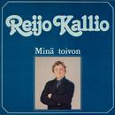 Minä toivon/Reijo Kallio