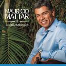 Muito Romântico/Maurício Mattar