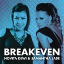 Breakeven/Novita Dewi & Samantha Jade
