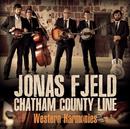 Western Harmonies/Jonas Fjeld & Chatham County Line