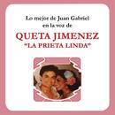 """Lo Mejor de   Juan Gabriel en la Voz de la Prieta Linda/Queta Jiménez """"La Prieta Linda"""""""