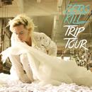 Trip Tour/Zero Kill