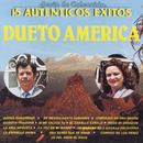 Serie de Colección 15 Auténticos Éxitos Dueto América/Dueto América