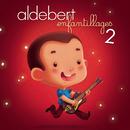 Enfantillages 2/Aldebert