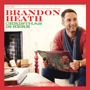 Christmas is Here/Brandon Heath