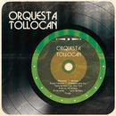 Orquesta Tollocan/Orquesta Tollocan