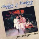 Cantar Es Siempre...Amor/Angélica María y Humberto Cravioto