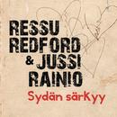 Sydän särkyy/Ressu Redford & Jussi Rainio