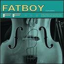 FF/Fatboy