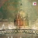Weihnachten in der Dresdner Frauenkirche/Kammerchor der Frauenkirche