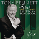 Sings The American Songbook, Vol. 3/Tony Bennett
