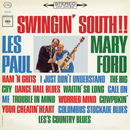 Swingin' South/Les Paul & Mary Ford