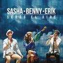 Serás el Aire (En Vivo Desde el Auditorio Nacional)/Sasha, Benny y Erik