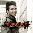 Vergeet en Vergewe/Nicholis Louw
