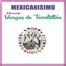 Mexicanísimo -  Mariachi Vargas de Tecalitlán/Mariachi Vargas de Tecalitlán