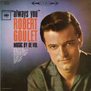 Always You/Robert Goulet