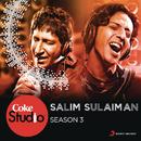 Coke Studio India Season 3: Episode 4/Salim-Sulaiman