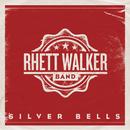 Silver Bells/Rhett Walker Band
