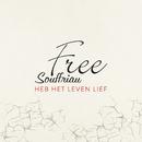 Heb Het Leven Lief/Free Souffriau