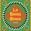 Europa - Premium Edition/LaBrassBanda
