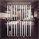 Chuiqui Chuiqui feat.Fortuna La Súper F/Rocko y Fara-On