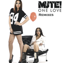 One Love - Remixes/Mute!