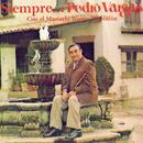 Siempre ... Pedro Vargas/Pedro Vargas