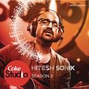 Coke Studio India Season 3: Episode 7/Hitesh Sonik