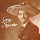 Lo Mejor de Jorge Negrete/Jorge Negrete
