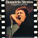 Concerto all'Elfo (Live)/Demetrio Stratos