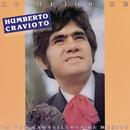 Lo Mejor de Humberto Cravioto, la Voz Maravillosa de México/Humberto Cravioto