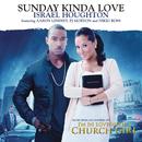 Sunday Kinda Love feat.Aaron Lindsey,PJ Morton,Nikki Ross/Israel Houghton
