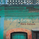 Hors-saison (Remastered)/Francis Cabrel
