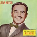 Lo Mejor de Juan Arvizu/Juan Arvizu
