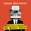The Fake Book & Real Book: My Music Bible/Zakes Bantwini