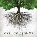 Thrive/Casting Crowns
