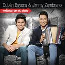 Métete en el Viaje/Duban Bayona & Jimmy Zambrano