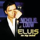 Elvis On My Mind/Nicholis Louw