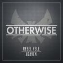 Rebel Yell/Heaven/Otherwise