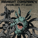 Overlord (Extended) feat.Wuki/Midnight Conspiracy