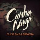 Ojos en la Espalda (Versión Ricardo y Brenda)/Cumbia Ninja