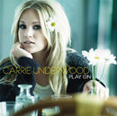 Play On/Carrie Underwood