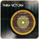 Lo Mejor de María Victoria/María Victoria