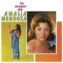 Lo Mejor de Amalia Mendoza/Amalia Mendoza