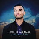 Like a Drum/Guy Sebastian