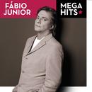 Mega Hits - Fábio Jr./Fábio Jr.