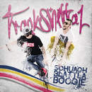 Schuachblattlaboogie/Trackshittaz