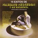 15 Éxitos de Mariano Mercerón (Versiones Originales)/Mariano Mercerón y Su Orquesta